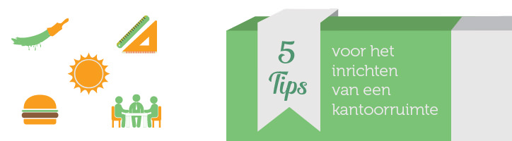5 Tips voor het inrichten van een kantoorruimte